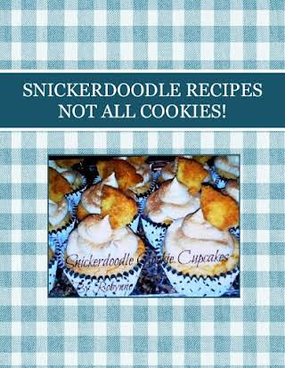 SNICKERDOODLE RECIPES  NOT ALL COOKIES!