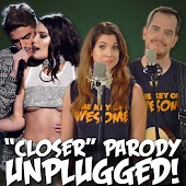 """""""Closer"""" Parody of The Chiansmokers' """"Closer"""" - Unplugged"""