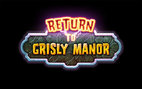 Return to Grisly Manor- screenshot thumbnail