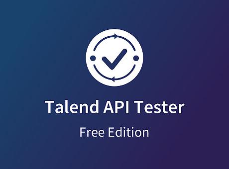 Talend API Tester - Free Edition