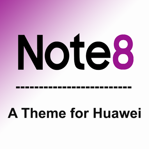 Note 8 theme for Huawei