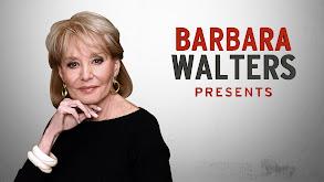 Barbara Walters Presents thumbnail