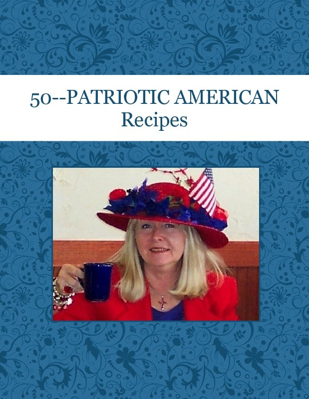50--PATRIOTIC  AMERICAN Recipes