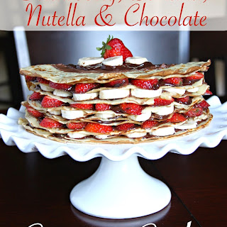 Strawberry, Banana, Nutella and Chocolate Crepe Cake