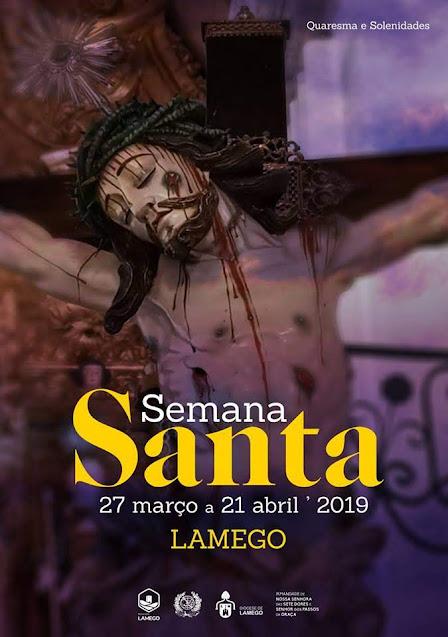 Semana Santa de Lamego – 27 de março a 21 de abril - 2019