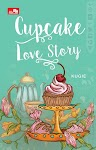 """CUPCAKE LOVE STORY - Agustina Sugianto"""