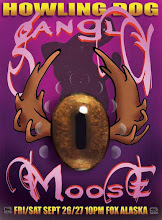 """Photo: """"Gangly Moose @ Howling Dog"""" poster"""