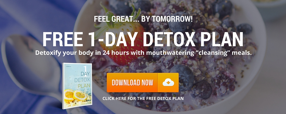 Click here to get the FREE 1-Day Detox Plan