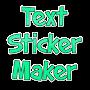 Text sticker maker for whatsapp  text stickers временно бесплатно
