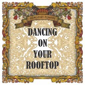 Dancing On Your Rooftop