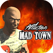 Mad Town Affliction Android APK Download Free By Wild West Games