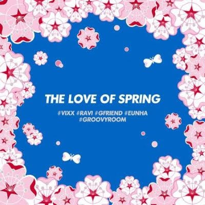 Eun-ha X RAVI X GroovyRoom merilis album EP baru 'THE LOVE OF SPRING'