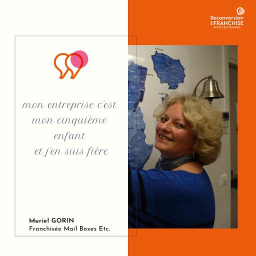Muriel GORIN franchisée MAIL BOXES témoigne