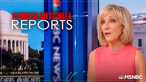 Andrea Mitchell Reports thumbnail