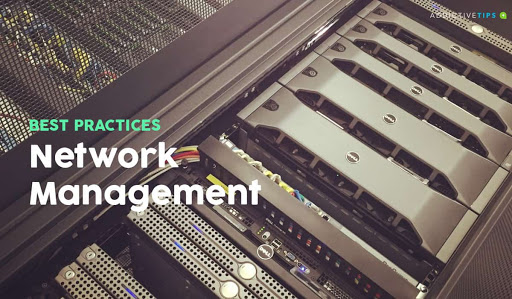Network Management Best Practices and Tools to Use [Guide]
