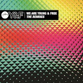We Are Young & Free - EP (The Remixes)