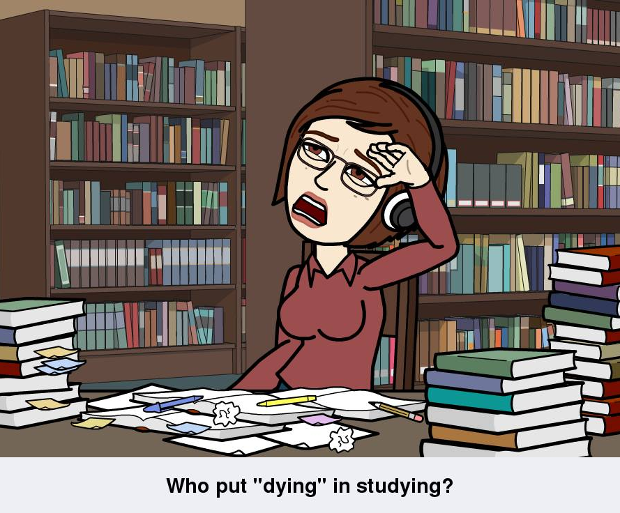 Who put dying in studying?