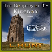"The Borders of My Kingdom (From ""LifeWork: Passage One - The Question"")"
