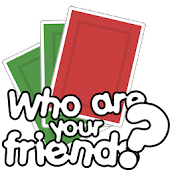 Who are your friends ?
