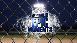 MLB Epic Moments thumbnail