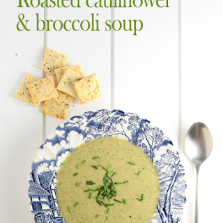 Roasted Cauliflower & Broccoli Soup
