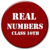 Real Numbers (Class 10th)