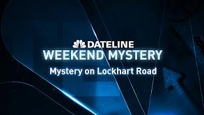 Mystery on Lockhart Road thumbnail
