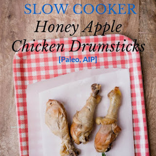 Paleo Slow Cooker Apple Honey Chicken Drumsticks
