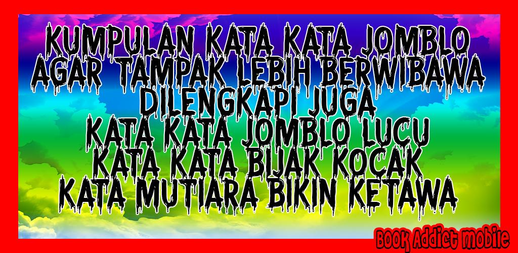 Download Kata Bijak Jomblo Agar Tampak Berwibawa Apk Latest