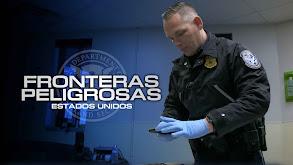 Fronteras Peligrosas: Estados Unidos thumbnail