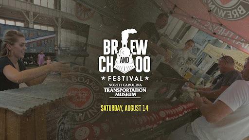 Brew & Choo Festival at North Carolina Transportation Museum Aug 14