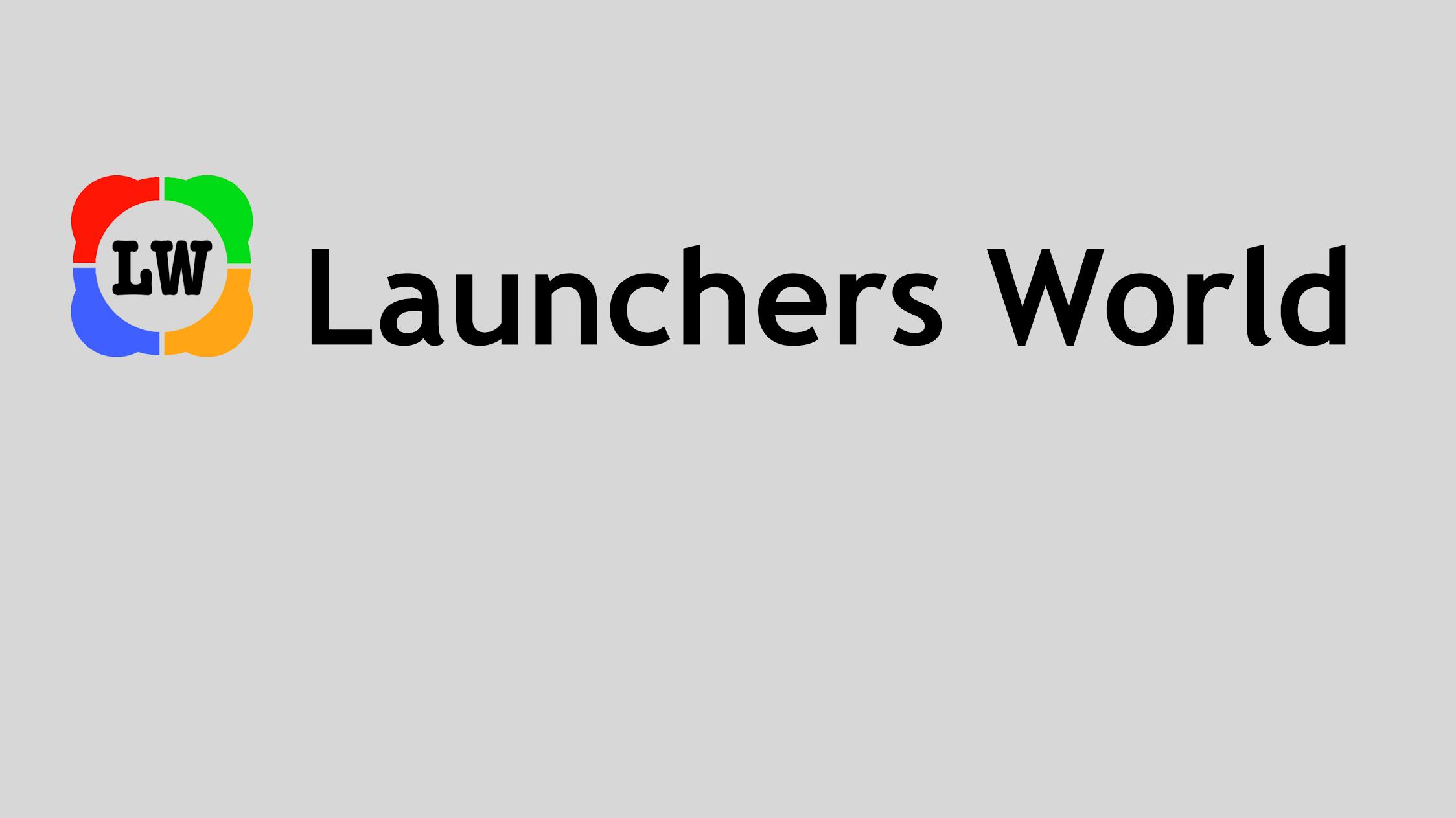 Launchers World