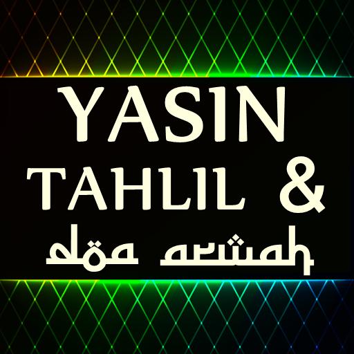 Yasin Tahlil dan Doa Arwah Terjemahan Lengkap