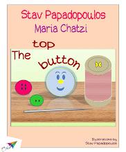 Photo: The top button, Stav Papadopoulos, Maria Chatzi, Illustrations: Stav Papadopoulos, Translation from Greek: Stav Papadopoulos, Saita publications, March 2014, ISBN: 978-618-5040-67-3 Download it for free at: www.saitabooks.eu/2014/03/ebook.88.html