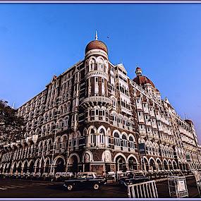 Taj Hotel, Mumbai by Debasis Banerjee - Buildings & Architecture Public & Historical ( mumbai, taj, 5 star hotel, hotel )
