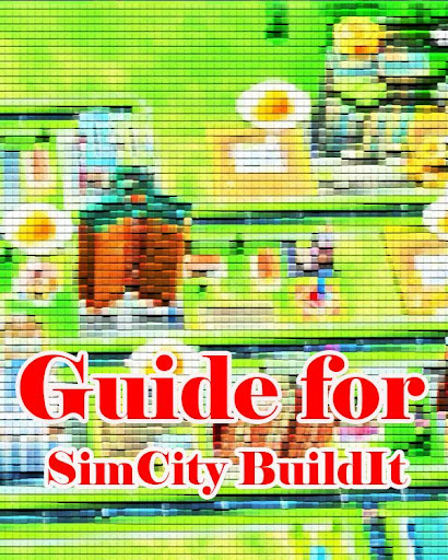 Free Guide For SimCity BuildIt
