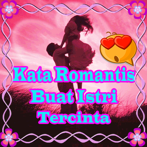 Kata Romantis Buat Istri Tercinta Android Apps Google Play Screenshot