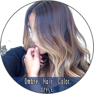 Ombre Hair Color Style - Android Apps on Google Play