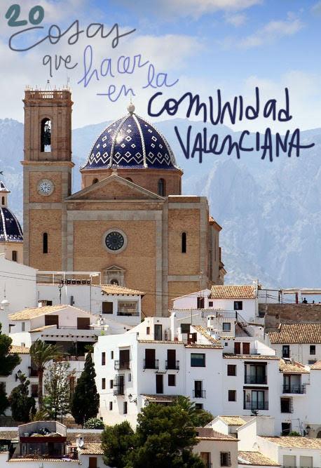 que ver y hacer en la comunidad valenciana