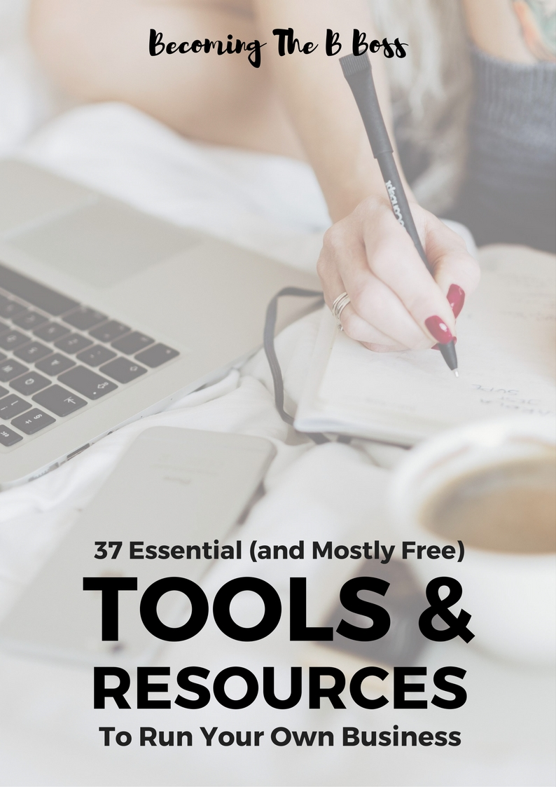 Download my list of essential (and mostly free) tools and resources to start and run your own business.