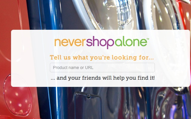 Never Shop Alone