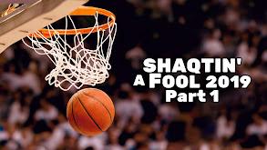 Shaqtin' A Fool 2019: Part 1 thumbnail