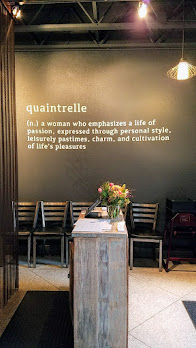 Quaintrelle: A woman who emphasizes a life of passion expressed through personal style, leisurely pastimes, charm, and a cultivation of life's pleasures. Or a charming Pacific Northwest cuisine focused Portland restaurant that emphasizes 80-85% local ingredients.
