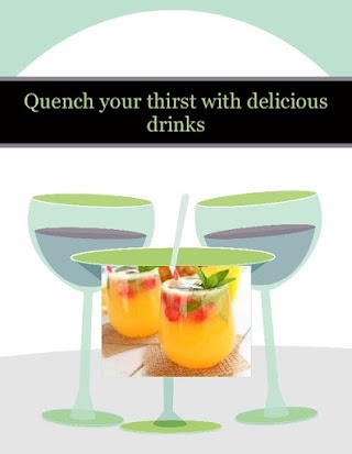 Quench your thirst with delicious drinks