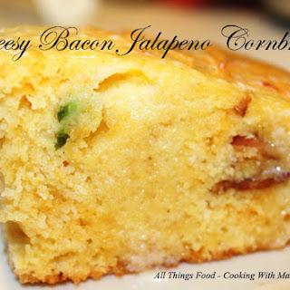 Cheesy Bacon Jalapeno Cornbread.