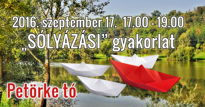 Sólyázási gyakorlat - Petörke tó 2016.09.17