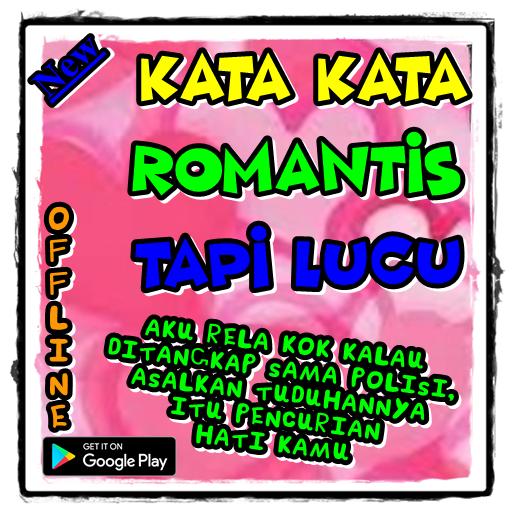 Kata Kata Romantis Tapi Lucu Android تطبيقات Appagg