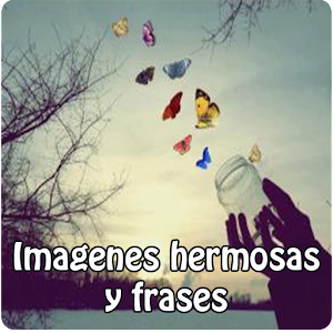 imagenes hermosas y frases android apps on google play