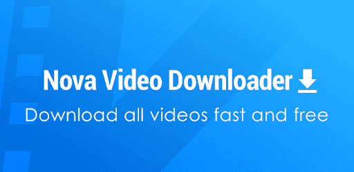 Nova Video Downloader - Download Videos Fast & Free Mod APK