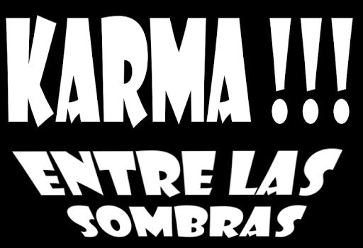 Karma Entre las sombras.